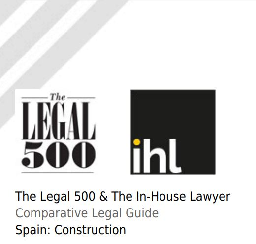 "Serrano Alberca & Conde elabora la ""Comparative Legal Guide"" de Derecho de la Edificación en España para The Legal 500 y The In-house Lawyer"